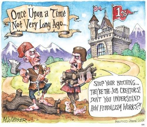 Job creators and feudalism