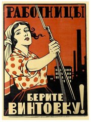 Women workers, take up your rifles!